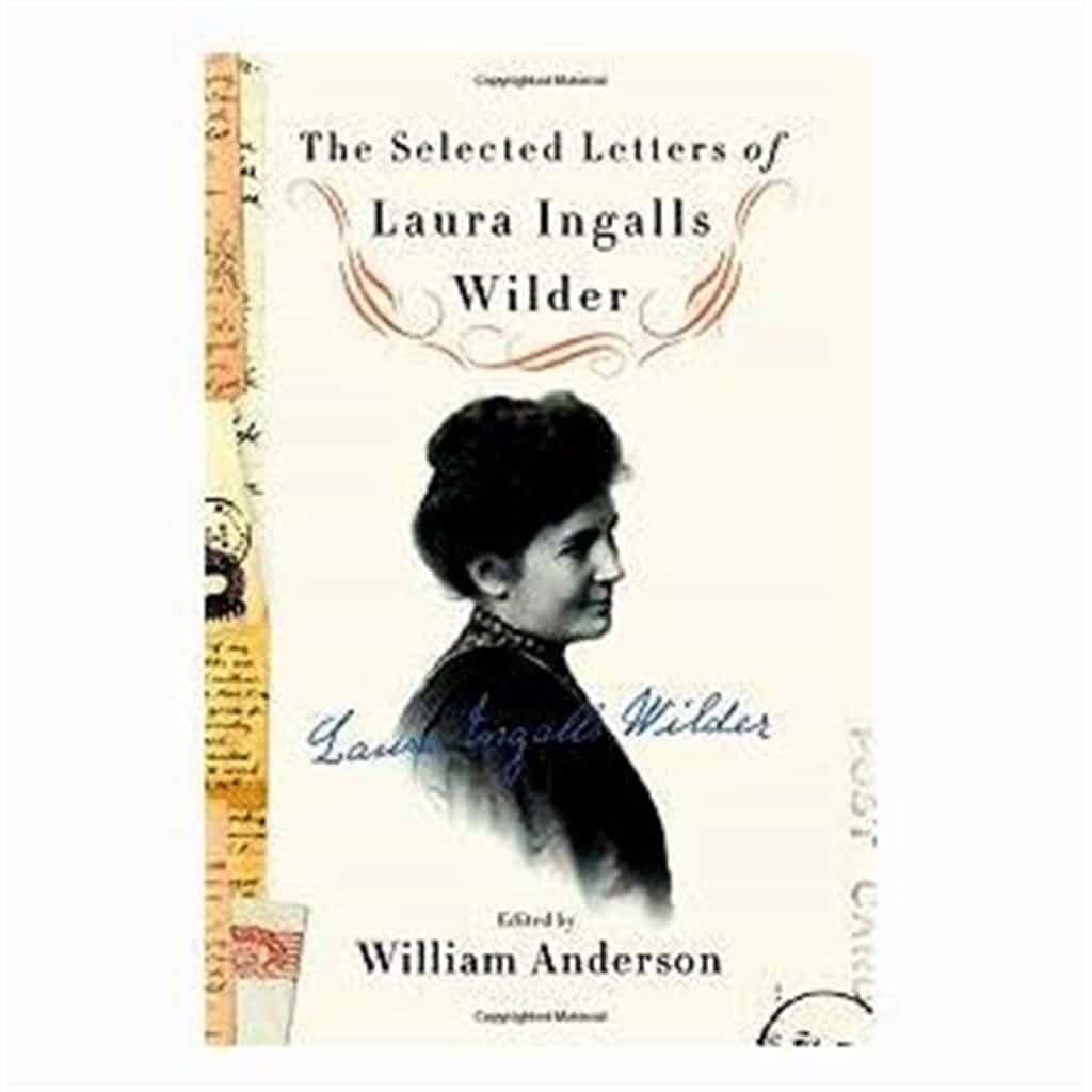 Laura Ingalls Wilder Selected Letters