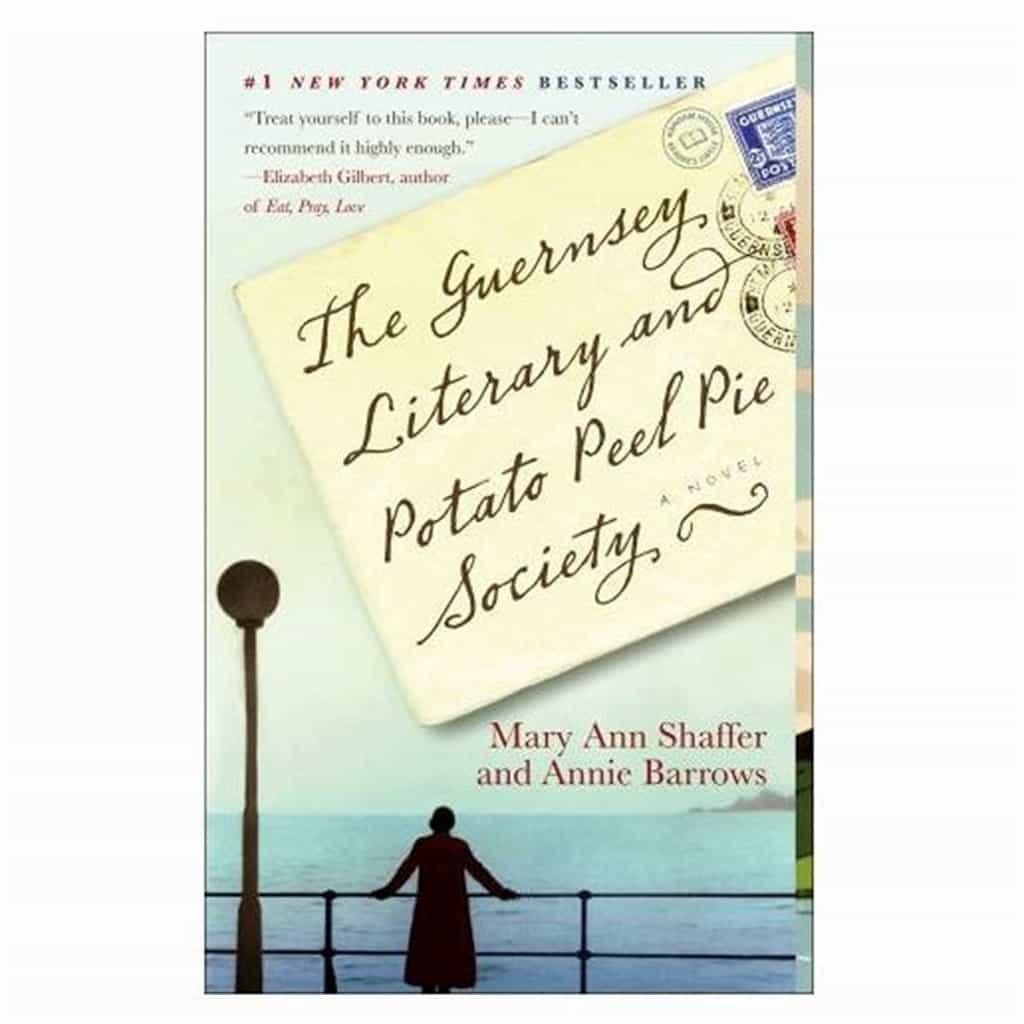"""The Guernsey Literary and Potato Peel Pie Society"" (A Novel)"