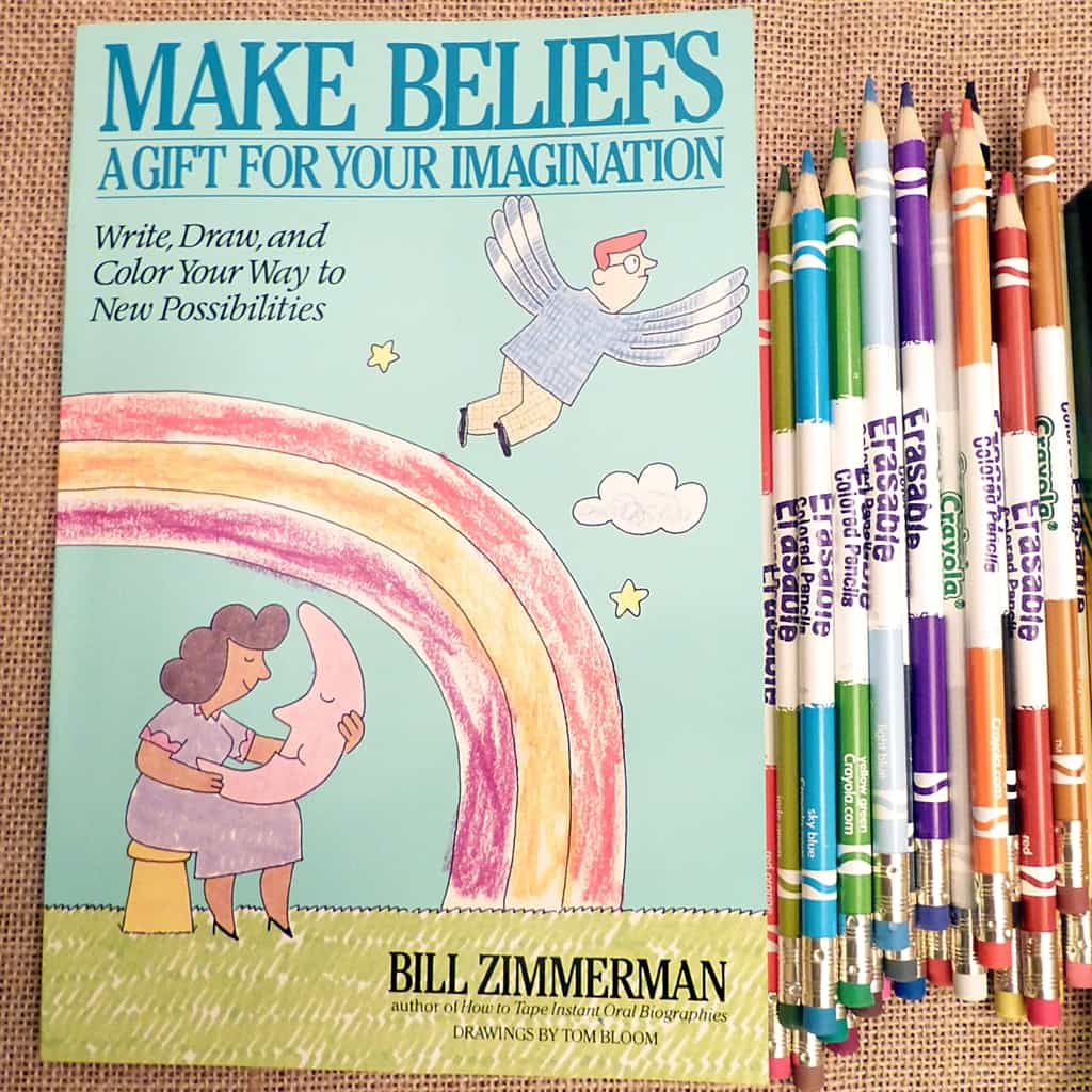 """Make Beliefs: A Gift For Your Imagination"" (book by Bill Zimmerman)"
