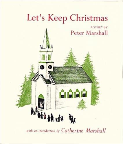 """""""Let's Keep Christmas"""" (Peter Marshall)"""