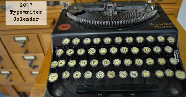 2017 Typewriter Calendar Kickstarter Underway