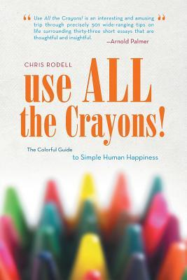 use ALL the Crayons! book by Chris Rodell
