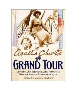 Agatha Christie The Grand Tour Letters