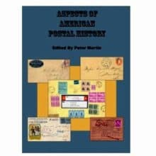 Aspects of American Postal History by Peter Martin