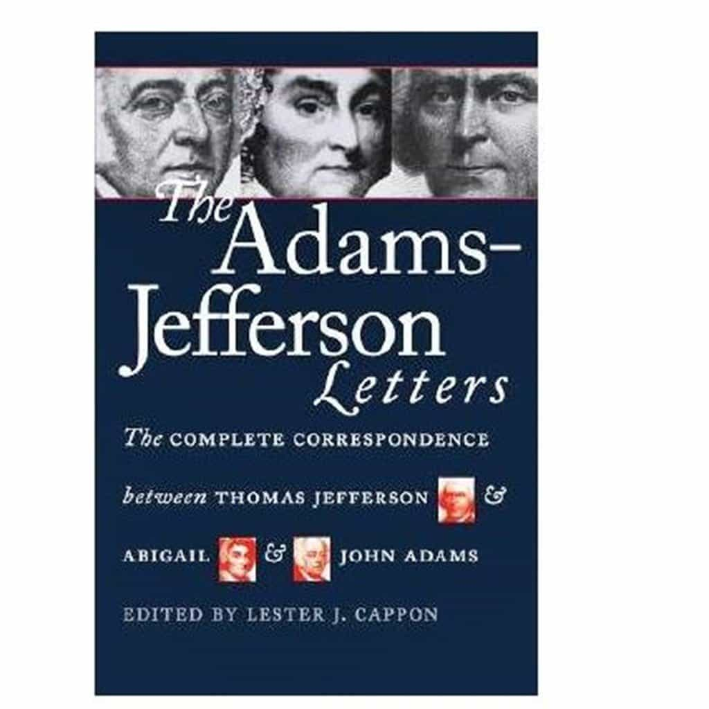 Adams Jefferson Letters Complete Correspondence