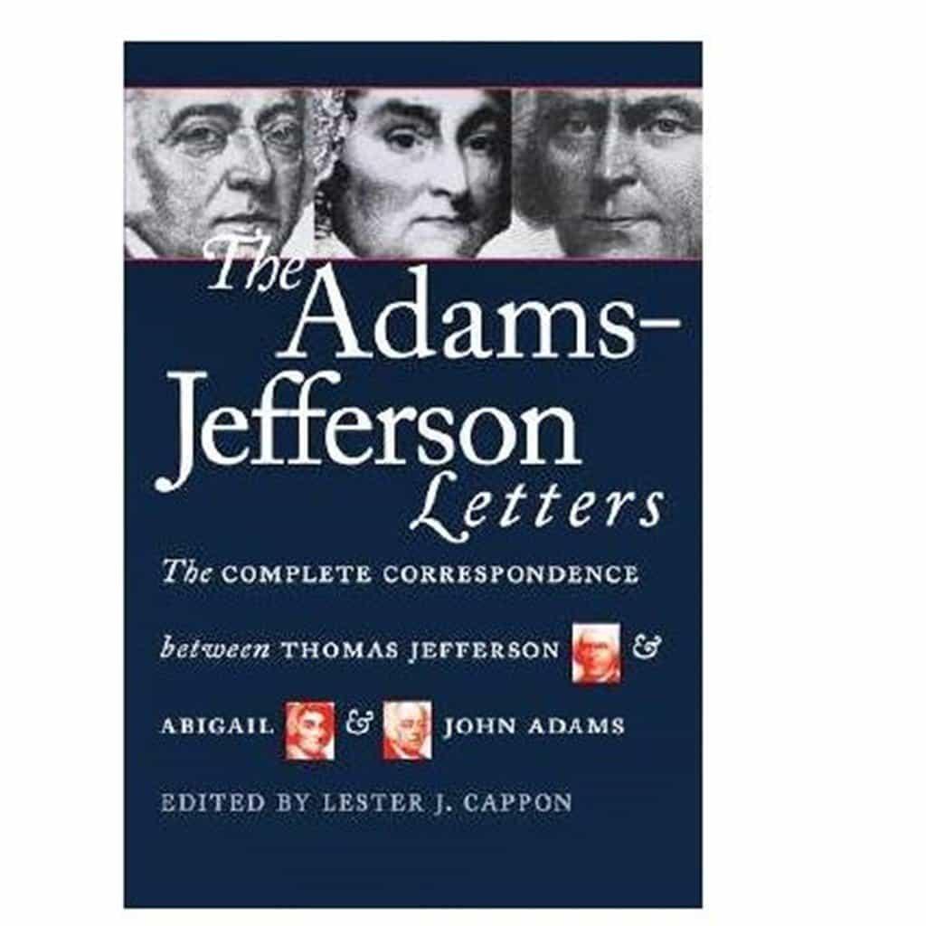 Adams Jefferson Letters Complete Correspondence